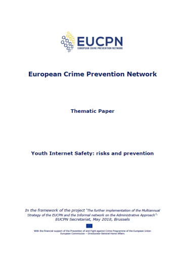 EUCPN Thematic Paper no. 13 - Youth Internet Safety: risks and prevention