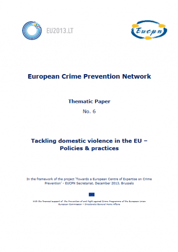 EUCPN Thematic Paper no. 6 - Tackling domestic violence in the EU - Policies & practices