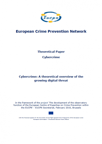 EUCPN Thematic Paper no. 8 - Cybercrime - A theoretical overview of the growing digital threat